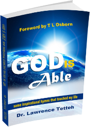 Dr Lawrence Tetteh - God is Able